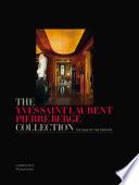 The Yves Saint Laurent Pierre Bergé Collection