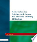 Mathematics For Children With Severe And Profound Learning Difficulties