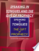 Speaking In Tongues And The Gift Of Prophecy