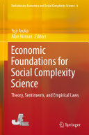 Economic Foundations for Social Complexity Science