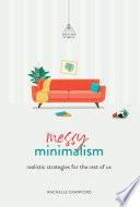 Messy Minimalism