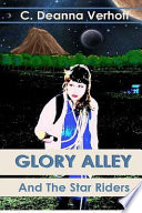 Glory Alley And The Star Riders
