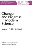 Change and Progress in Modern Science