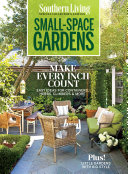 Southern Living Small Space Garden