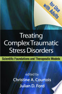 Treating Complex Traumatic Stress Disorders  Adults
