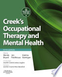 Creek s Occupational Therapy and Mental Health E Book Book