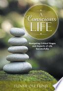A Conscious Life