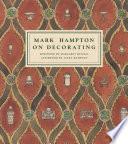 Mark Hampton on Decorating