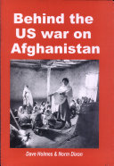Behind the US War on Afghanistan