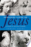 Parallel Lives of Jesus
