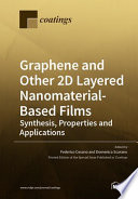 Graphene and Other 2D Layered Nanomaterial Based Films
