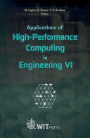 Applications of High performance Computing in Engineering VI