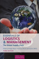 Essentials of Logistics and Management, Third Edition