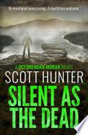 Silent as the Dead Book