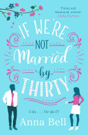 If We're Not Married by Thirty [Pdf/ePub] eBook