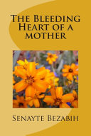 Pdf The Bleeding Heart of a Mother