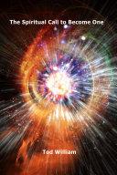 Pdf The Spiritual Call to Become One Telecharger