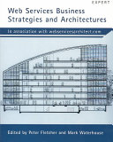 Web Services Business Strategies and Architectures