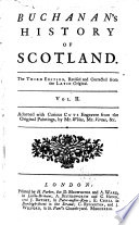 Buchanan's History of Scotland. In Twenty Books. ... The Third Edition, Revised and Corrected from the Latin Original. In Two Volumes. Adorned with Curious Cuts Engraven from the Original Paintings, by Mr. White, Mr. Vertue,&c