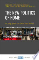 The New Politics Of Home