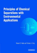 Principles of Chemical Separations with Environmental Applications