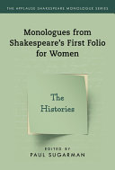 Monologues from Shakespeare s First Folio for Women