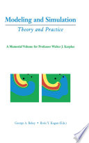 Modeling and Simulation  Theory and Practice