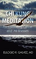 Self Healing Medical Chi Kung Meditation