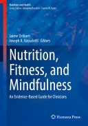 Nutrition  Fitness  and Mindfulness