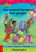 Books - Hola Grade 1 Stage 2 Reader 1 Mini emnandi Nandipha! Imini yoloyiko   ISBN 9780195987720