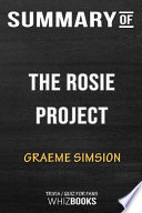 Summary of the Rosie Project: A Novel: Trivia/Quiz for Fans