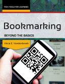Bookmarking: Beyond the Basics