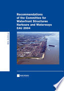 Recommendations of the Committee for Waterfront Structures Harbours and Waterways EAU 2004