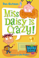 My Weird School  1  Miss Daisy Is Crazy  Book