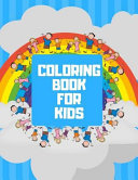 Coloring Book for Kids  Ages 4 8 Childhood Learning  Preschool Activity Book 100 Pages Size 8x10 Inch