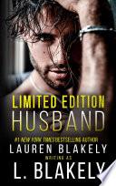 Limited Edition Husband