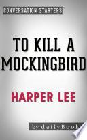 To Kill A Mockingbird Harperperennial Modern Classics By Harper Lee Conversation Starters