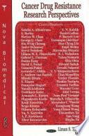 Cancer Drug Resistance Research Perspectives Book