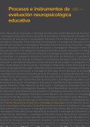 Procesos e instrumentos de evaluación neuropsicológica educativa