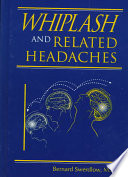Whiplash And Related Headaches Book PDF