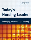 Today s Nursing Leader  Managing  Succeeding  Excelling