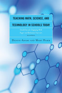 Teaching Math  Science  and Technology in Schools Today