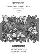 BABADADA black and white  Sranangtongo with articles  in srn script    italiano  visual dictionary  in srn script    dizionario illustrato
