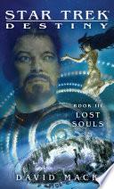 Star Trek  Destiny  3  Lost Souls