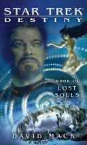 Star Trek: Destiny #3: Lost Souls [Pdf/ePub] eBook