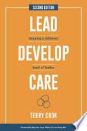 Lead, Develop, Care