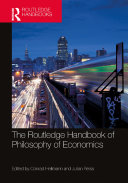 The Routledge Handbook of the Philosophy of Economics