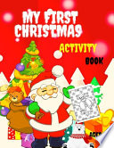 My First Christmas Activity Book Ages 4-8