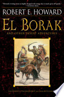Read Online El Borak and Other Desert Adventures For Free