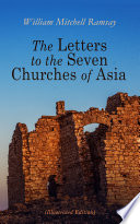 The Letters To The Seven Churches Of Asia Illustrated Edition  PDF